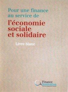 page de couverture Livre Blanc Pour une finance au service de l'Economie Sociale et Solidaire Finance Innovation FIDES (2)