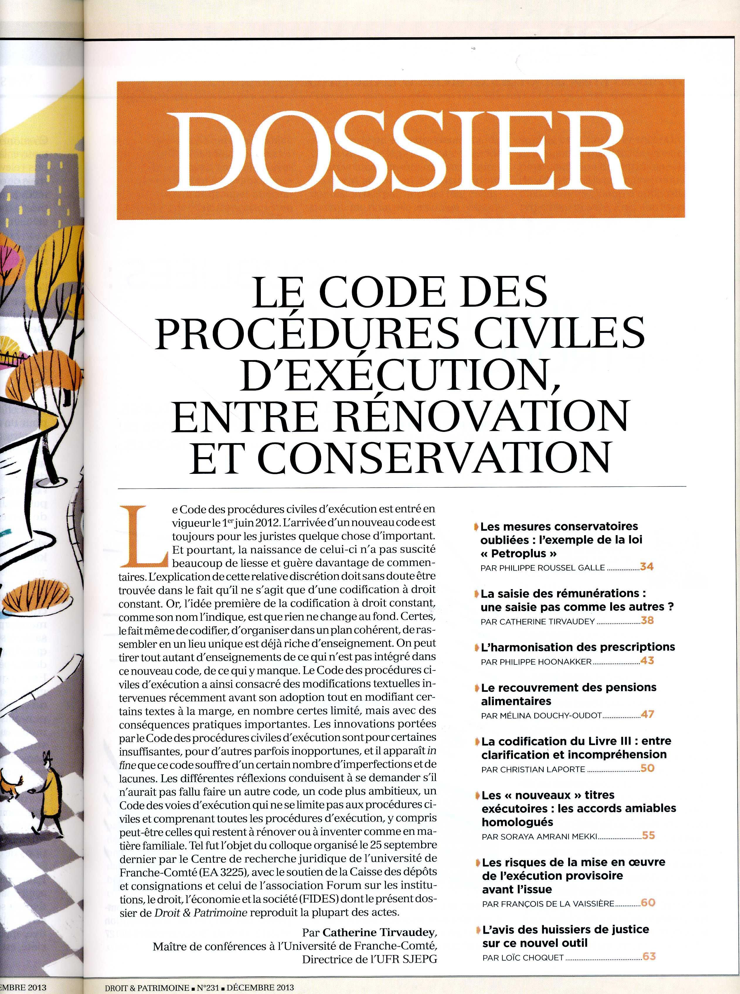 Dossier concernant le colloque de Mme TIRVAUDEY de l'Université de Franche Comté sur le Code des Procédures Civiles d'exécution avec le soutien financier de l'Association FIDES de Monsieur Bertrand Du MARAIS.