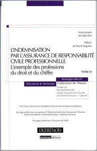 Ouvrage Rodolphe BIGOT Indemnisation par l'Assurance de Responsabilité Civile Pro avec le soutien de FIDES
